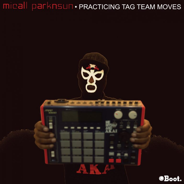 "Micall Parknsun – Practicing Tag Team Moves EP out soon on limited edition 12"" and digital from Boot Records, keep your ear to the ground!"