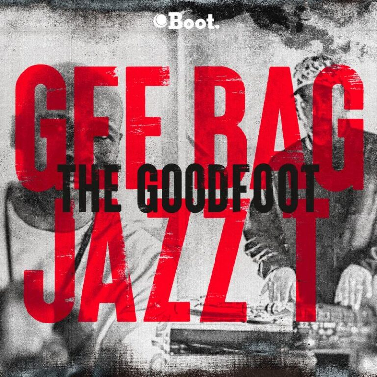 Gee Bag X Jazz T – The Goodfoot 7″ Coming soon!