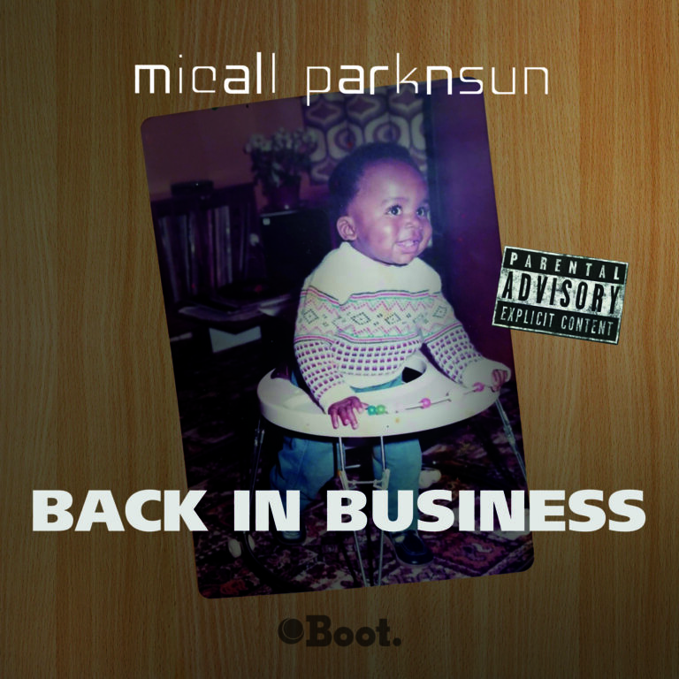 Micall Parknsun – Back in Business EP dropping 18th Dec 20